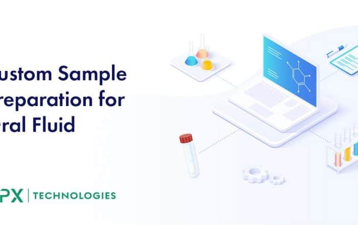 custom oral fluid sample preparation